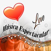 Música Espectacular, Love by Norman Candler