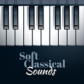 Soft Classical Sounds by Relaxing Piano Music Guys