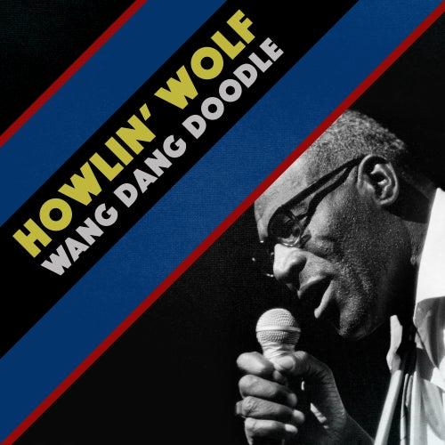 Wang Dang Doodle di Howlin' Wolf