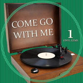 Come Go With Me - Vinyl Gems 1 by Various Artists