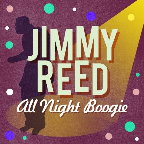 All Night Boogie von Jimmy Reed