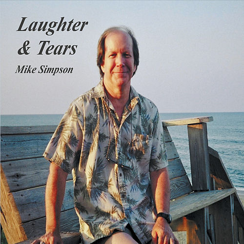 Laughter and Tears by Mike Simpson