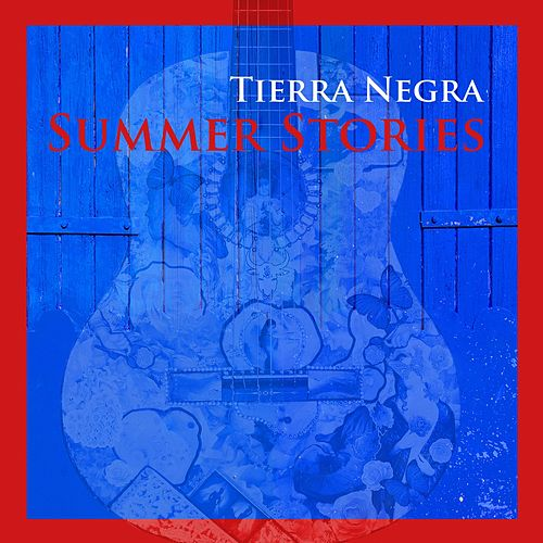 Summer Stories by Tierra Negra