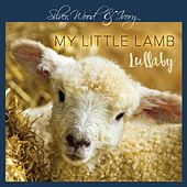 My Little Lamb Lullaby von Silver, Wood & Ivory