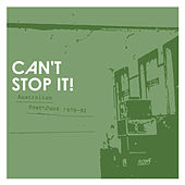 Can't Stop It! Australian Post-Punk 1978-82 de Various Artists