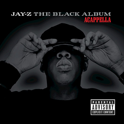 The Black Album (Acapella) by JAY-Z