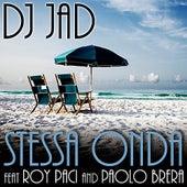 Stessa Onda de DJ Jad