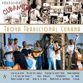 Trova Tradicional Cubana by Various Artists
