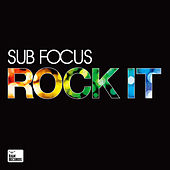 Rock It di Sub Focus