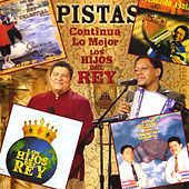 Pistas Continua Lo Mejor De Los Hijos Del Rey by Los Hijos Del Rey