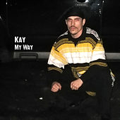 My Way by Kay