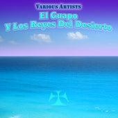 El Guapo Y Los Reyes Del Desierto de Various Artists