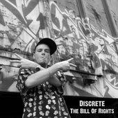 The Bill Of Rights von Discrete