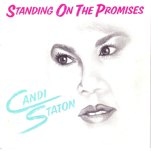 Standing On The Promises by Candi Staton