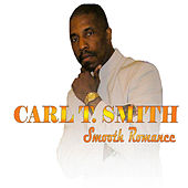 Smooth Romance by Carl T. Smith