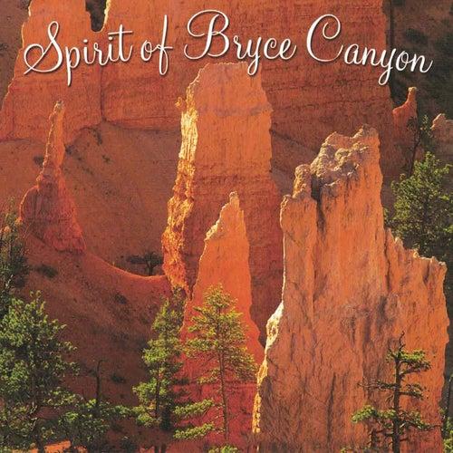 Spirit of Bryce Canyon by Spirit Of America