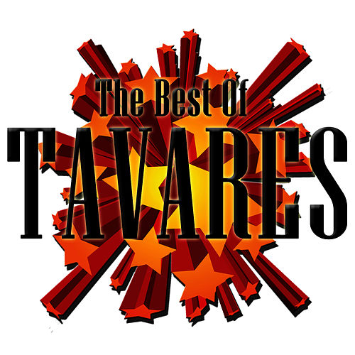 The Best Of Tavares by Tavares