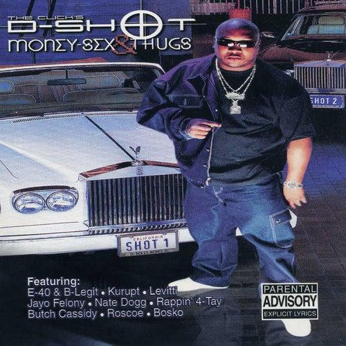 Money-Sex & Thugs by D-Shot