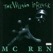 The Villain In Black de MC Ren