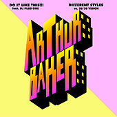 Do It Like This!!!/Different Styles by Arthur Baker