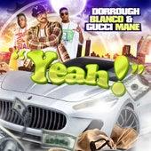 Yeah! (feat. Gucci Mane & Dorrough) - Single de Blanco