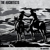 The Hard Way de Architects