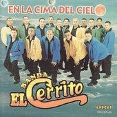 En La Cima Del Cielo by Banda El Cerrito
