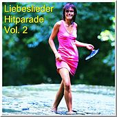 Liebeslieder Hitparade Vol. 2 de Various Artists