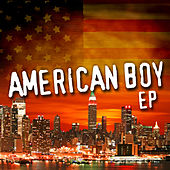 American Boy EP by The CDM Chartbreakers