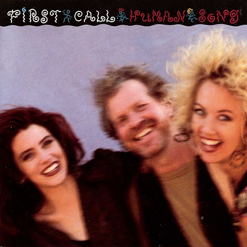 Human Song by First Call