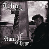 Queen of My Heart de DJ Irene