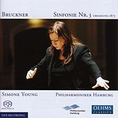 BRUCKNER: Symphony No. 3, WAB 103 (1873 Version) by Simone Young