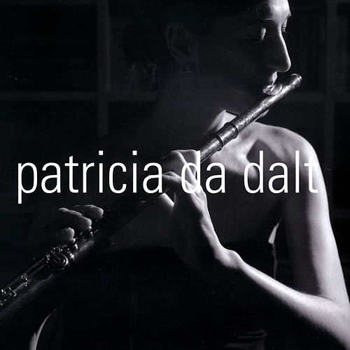 Patricia Da Dalt (Flauta Y Percusión) by Various Artists