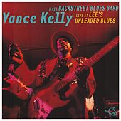 Live at Lee's Unleaded Blues by Vance Kelly
