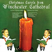 Christmas Carols From Winchester Cathedral von Choir Of Winchester Cathedral