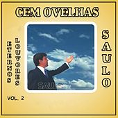 Cem Ovelhas (Eternos Louvores) Vol. 2 von Saulo