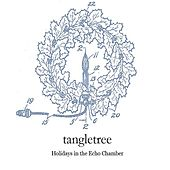 Holidays in the Echo Chamber by Tangletree