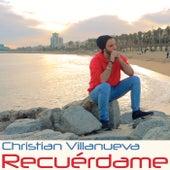 Recuérdame de Christian Villanueva