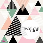 Baby by Tradelove