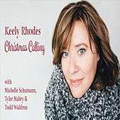 Christmas Calling by Keely Rhodes