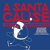 A Santa Cause: It's A Punk Rock Christmas by Various Artists