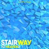 Stairway to Heaven 2 di Various Artists