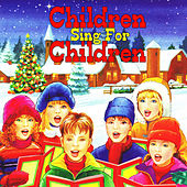 Children Sing for Children: 25 Christmas Songs de Various Artists