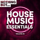 Nothing But... House Music Essentials, Vol. 05 - EP de Various Artists