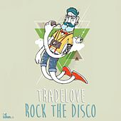 Rock The Disco by Tradelove