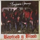 Baptized N Blood von Sniper Gang
