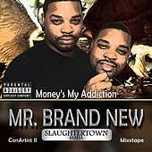Con Artist II: Money's My Addiction Mixxtape de Mr. Brand New