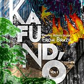 Kafundó, Vol. 1: Digital Roots Music from Brazil - EP de Various Artists