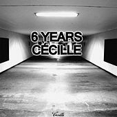 Cecille 6 Years - EP by Various Artists