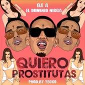 Quiero Prostitutas de Ele A El Dominio